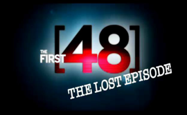 First 48 promo